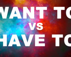 Want to vs Have to