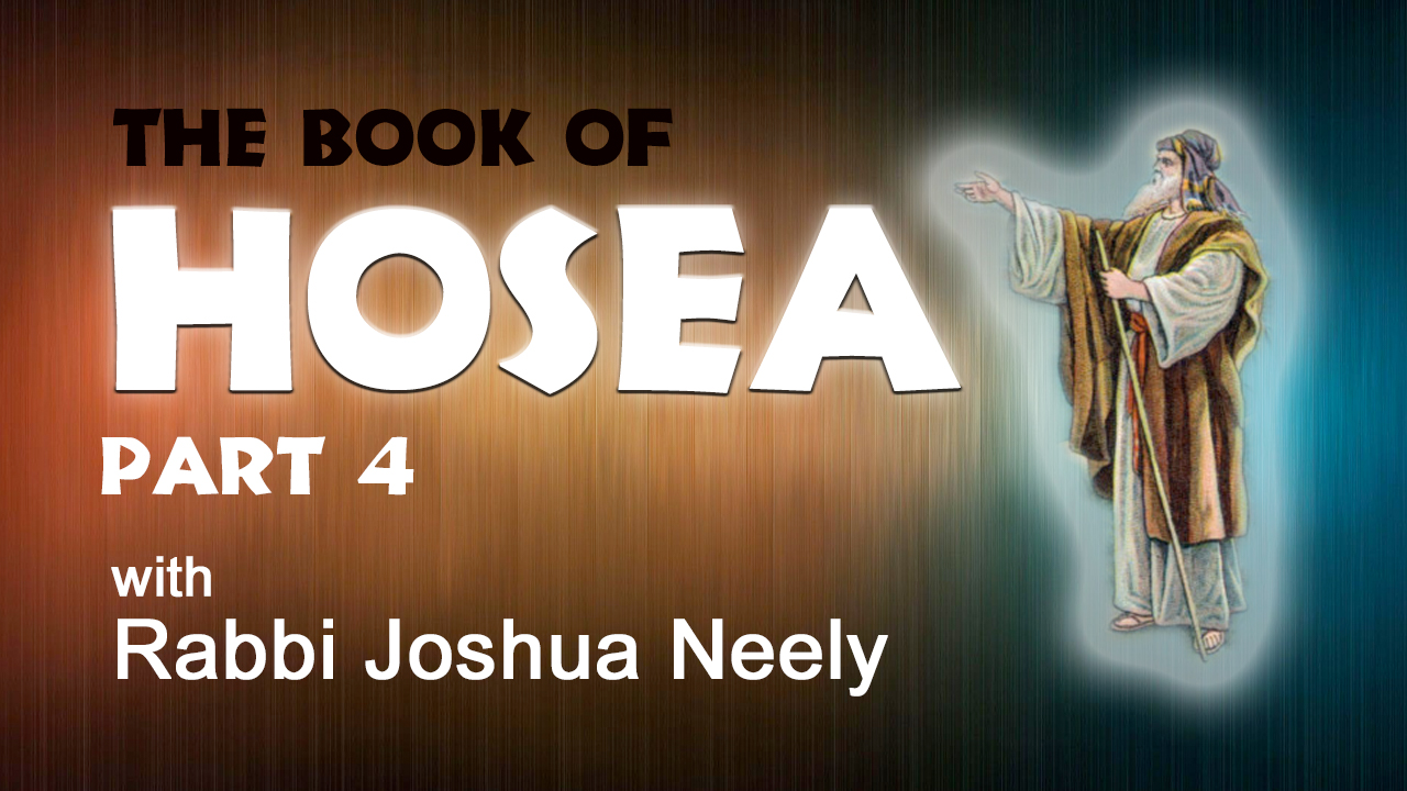 The book of Hosea – Part 4