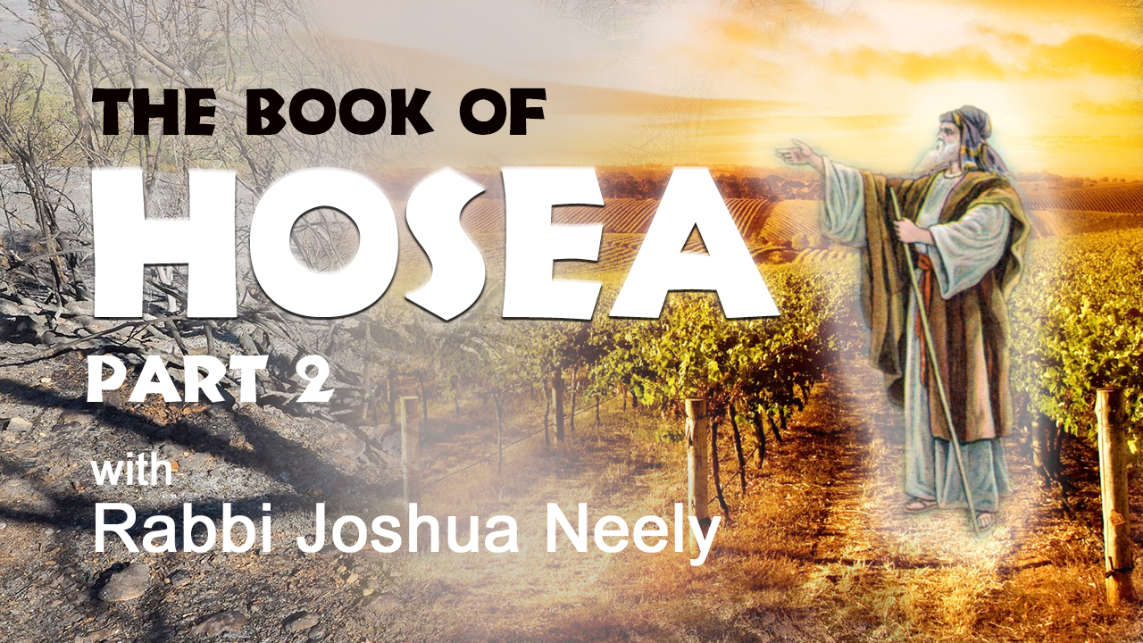 The Books of Hosea – Show 2